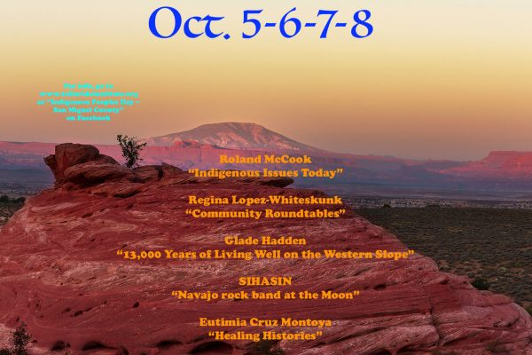 Indigenous Peoples Day Weekend, October 5-8, 2018.