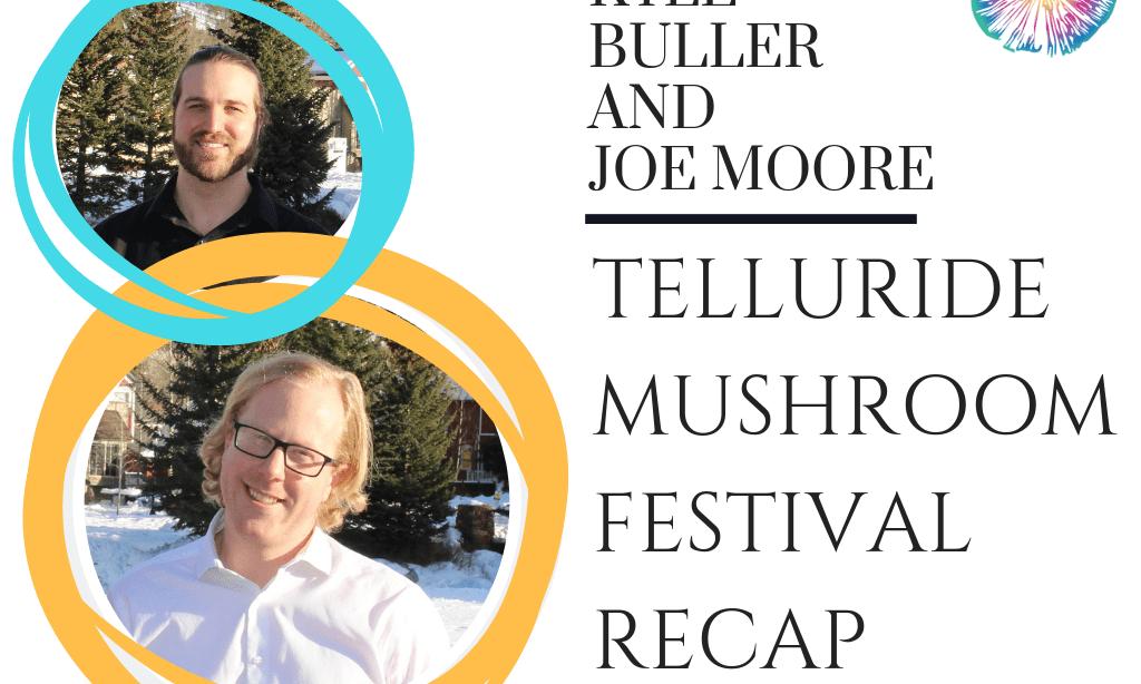 Telluride Mushroom Festival Recap